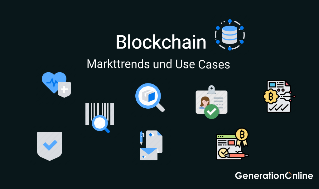 Blockchain Markttrends und Use Cases